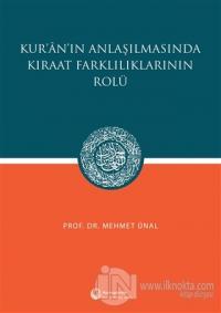 Kur'an'ın Anlaşılmasında Kıraat Farklılıklarının Rolü