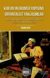 Kur'an'ın Gramer Yapısına Oryantalist Yaklaşımlar