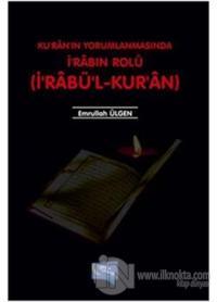 Kuran'ın Yorumlanmasında İ'rabın Rolü