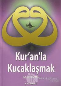 Kur'an'la Kucaklaşmak