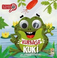 Kurbağa Kuki ve Sevimli Dostları - Bu Kocaman Gözler Kimin 5