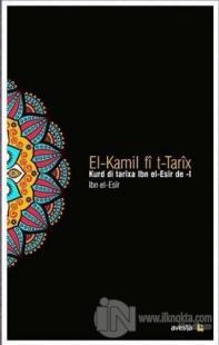Kurd di Tarixa Ibn el-Esir de (2 Cilt Takım)