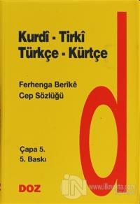 Kurdi - Tirki - Türkçe - Kürtçe