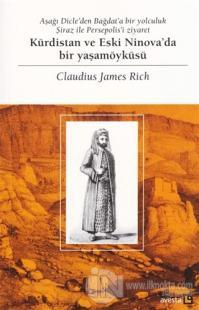 Kürdistan ve Eski Ninova'da Bir Yaşamöyküsü