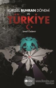 Küresel Buhran Dönemi ve Türkiye
