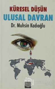 Küresel Düşün Ulusal Davran