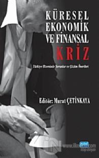 Küresel, Ekonomik ve Finansal Kriz