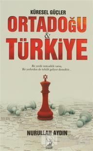 Küresel Güçler Ortadoğu ve Türkiye