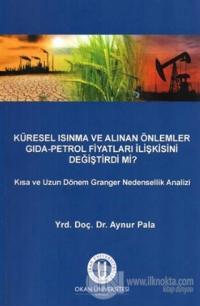 Küresel Isınma ve Alınan Önlemler Gıda - Petrol Fiyatları İlişkisini Değiştirdi mi?