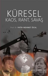 Küresel Kaos Rant Savaş Fatih Mehmet Öcal