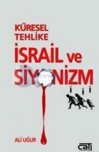 Küresel Tehlike İsrail ve Siyonizm