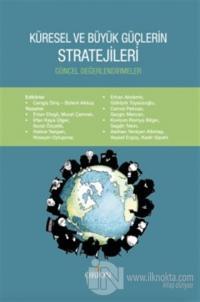 Küresel ve Büyük Güçlerin Stratejileri