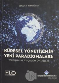 Küresel Yönetişimin Yeni Paradigmaları Tartışmalar ve Çözüm Önerileri