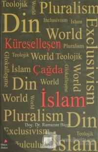 Küreselleşen Çağda İslam