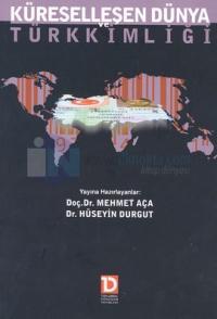 Küreselleşen Dünya ve Türk Kimliği