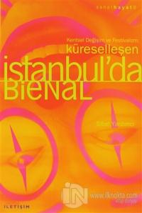 Küreselleşen İstanbul'da Bienal