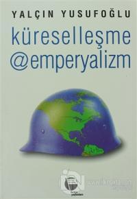 Küreselleşme @ Emperyalizm
