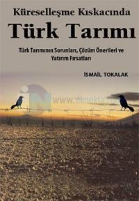 Küreselleşme Kıskacında Türk Tarımı