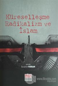 Küreselleşme Radikalizm ve İslam