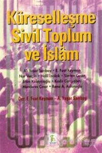 Küreselleşme Sivil Toplum ve İslam