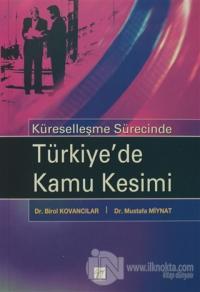 Küreselleşme Sürecinde Türkiye'de Kamu Kesimi