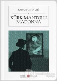 Kürk Mantolu Madonna (Cep Boy)