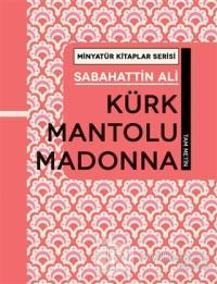 Kürk Mantolu Madonna - Minyatür Kitaplar Serisi (Ciltli)