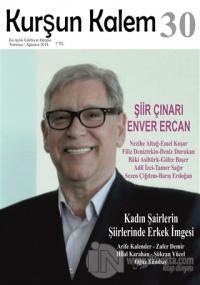 Kurşun Kalem İki Aylık Edebiyat Dergisi Sayı: 30 Temmuz - Ağustos 2014 (Ciltli)