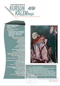 Kurşun Kalem Üç Aylık Edebiyat Dergisi Sayı: 49 Temmuz - Ağustos - Eylül 2018