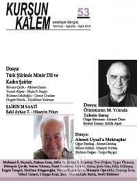 Kurşun Kalem Üç Aylık Edebiyat Dergisi Sayı: 53 Temmuz - Ağustos - Eylül 2019