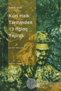 Kürt Halk Tarihinden 13 İlginç Yaprak