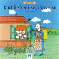 Kurt ile Yedi Keçi Yavrusu - Ünlü Eserler Serisi