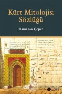 Kürt Mitolojisi Sözlüğü (Ciltli)
