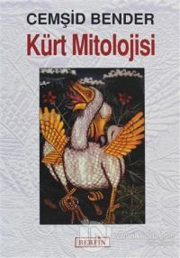Kürt Mitolojisi %25 indirimli Cemşid Bender