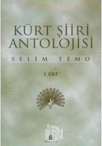 Kürt Şiiri Antolojisi (2 Cilt) %15 indirimli Selim Temo