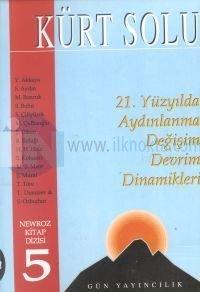 Kürt Solu 21. Yüzyılda Aydınlanma Değişim Devrim Dinamikleri 1