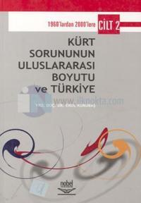Kürt Sorununun Uluslararası Boyutu ve Türkiye Cilt 2