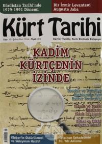 Kürt Tarihi Dergisi Sayı: 11 Şubat - Mart 2014