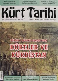 Kürt Tarihi Dergisi Sayı: 23 Mart - Nisan 2016