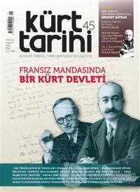 Kürt Tarihi Dergisi Sayı: 45 Temmuz - Ağustos - Eylül 2021 Kolektif