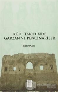 Kürt Tarihinde Garzan ve Pencinariler