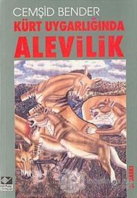 Kürt Uygarlığında Alevilik