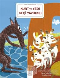Kurt ve Yedi Keçi Yavrusu - Bebekler İçin Klasikler