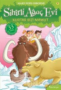 Kurtar Bizi Mamut - Sihirli Ağaç Evi 7