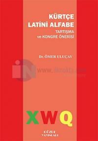 Kürtçe Latini Alfabe Tartışma ve Kongre Önerisi