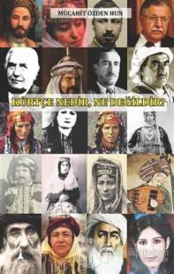 Kürtçe Nedir Ne Değildir? Mücahit Özden Hun