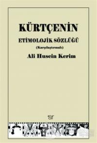 Kürtçenin Etimolojik Sözlüğü (Karşılaştırmalı)