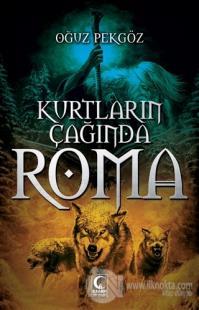 Kurtların Çağında Roma