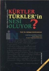 Kürtler Türkler'in Nesi Oluyor?