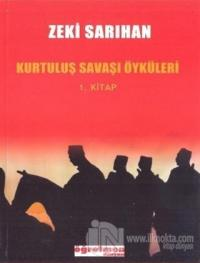Kurtuluş Savaşı Öyküleri 1. Kitap